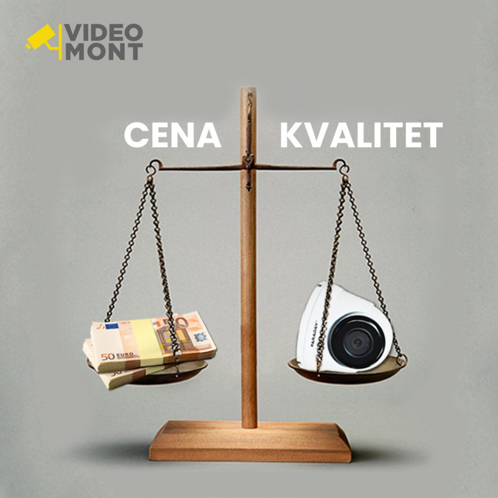 Video nadzor - cena i kvalitet