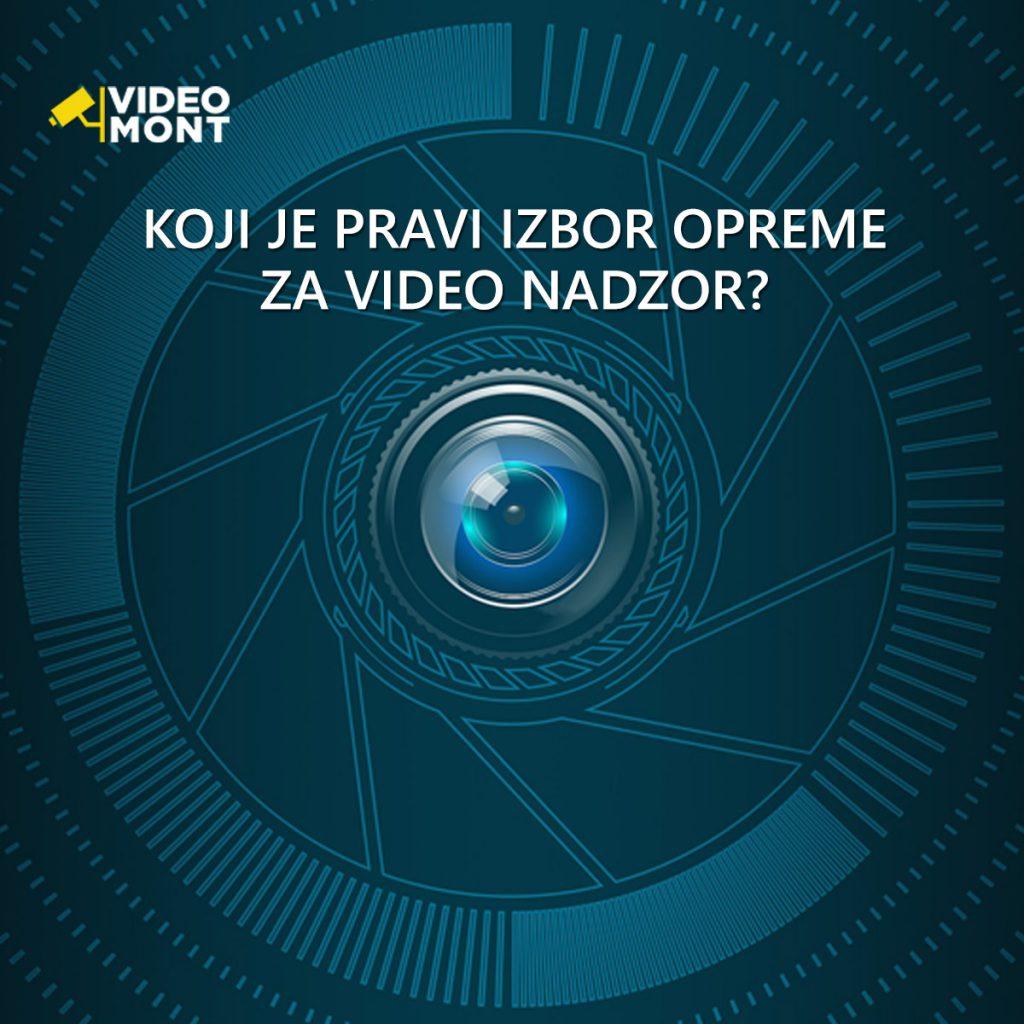 Izbor opreme za video nadzor